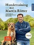 Hundetraining mit Martin Rütter: verständlich, partnerschaftlich, individuell:...
