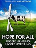 Hope for all - Unsere Nahrung, unsere Hoffnung